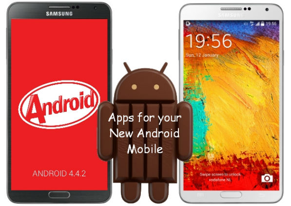 Top Must to Have Apps for New Android Mobile